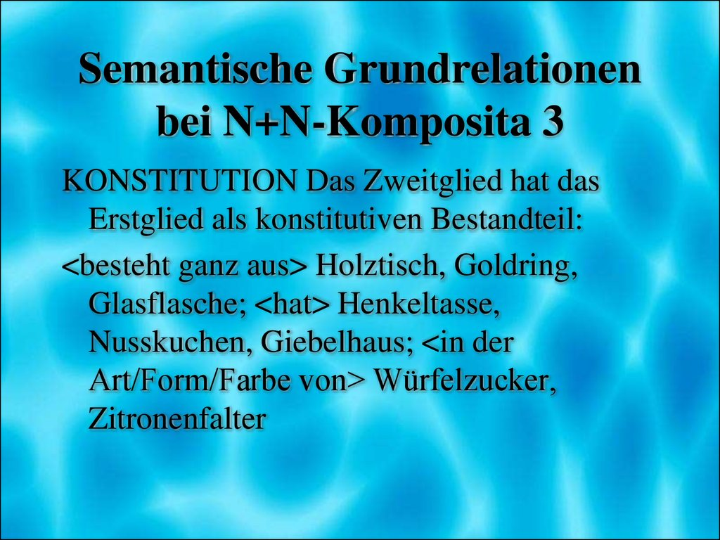 Semantische Grundrelationen bei N+N-Komposita 3