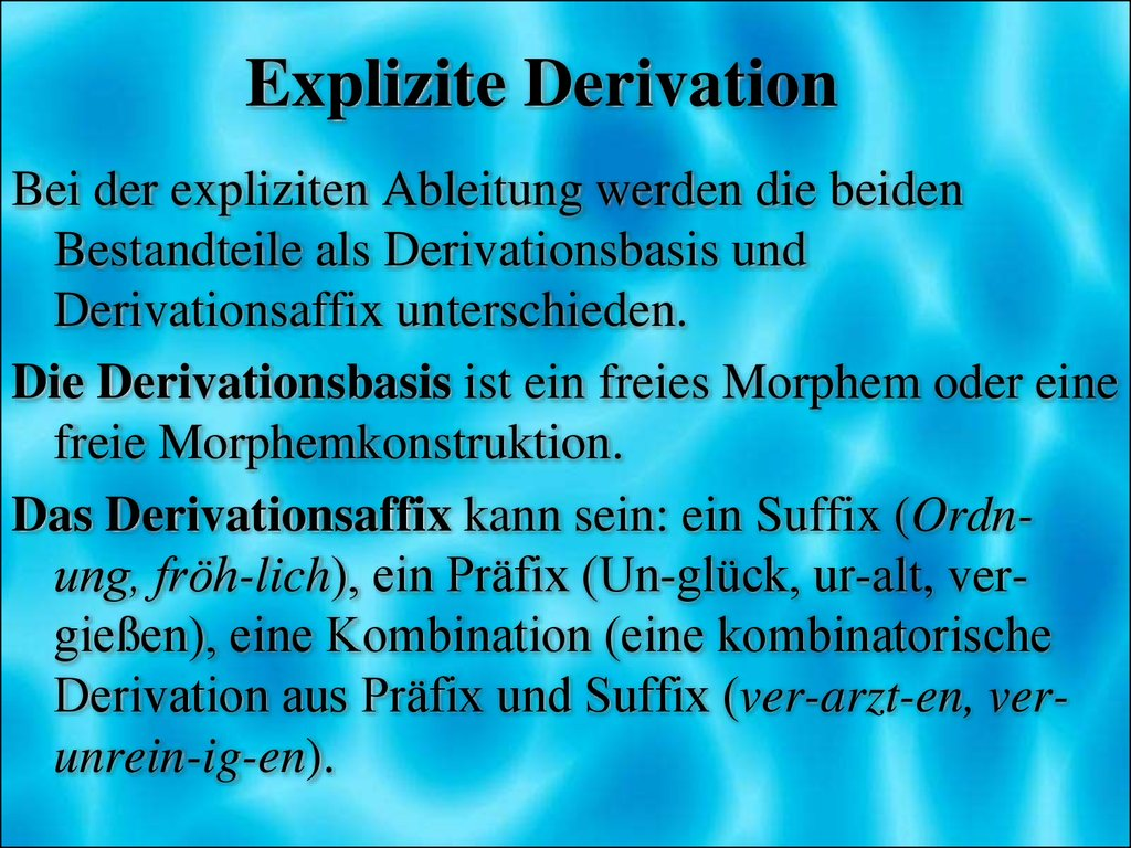 Explizite Derivation