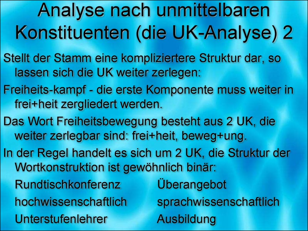 Analyse nach unmittelbaren Konstituenten (die UK-Analyse) 2