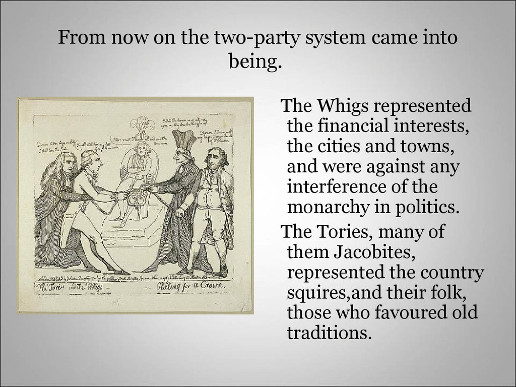 From now on the two-party system came into being.