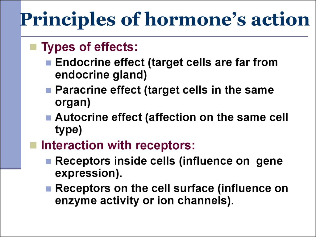 Principles of hormone's action