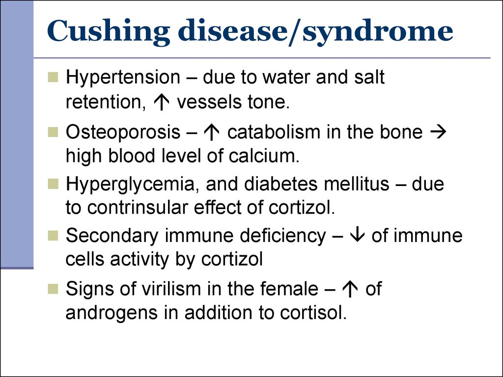 Cushing disease/syndrome