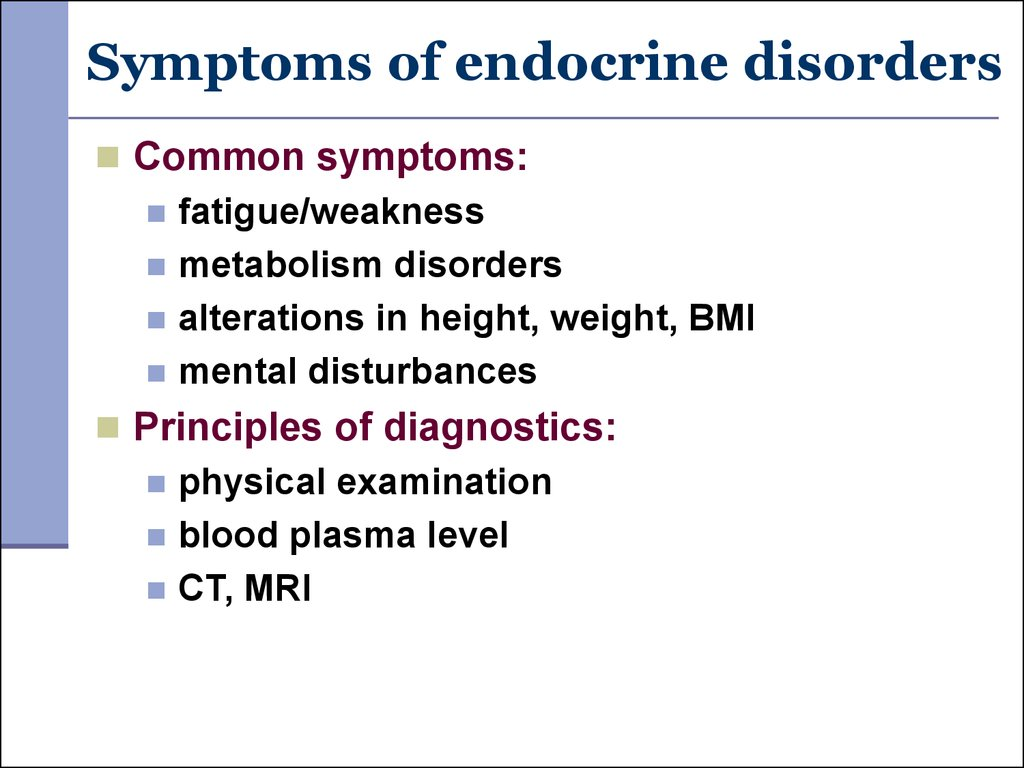 Symptoms of endocrine disorders