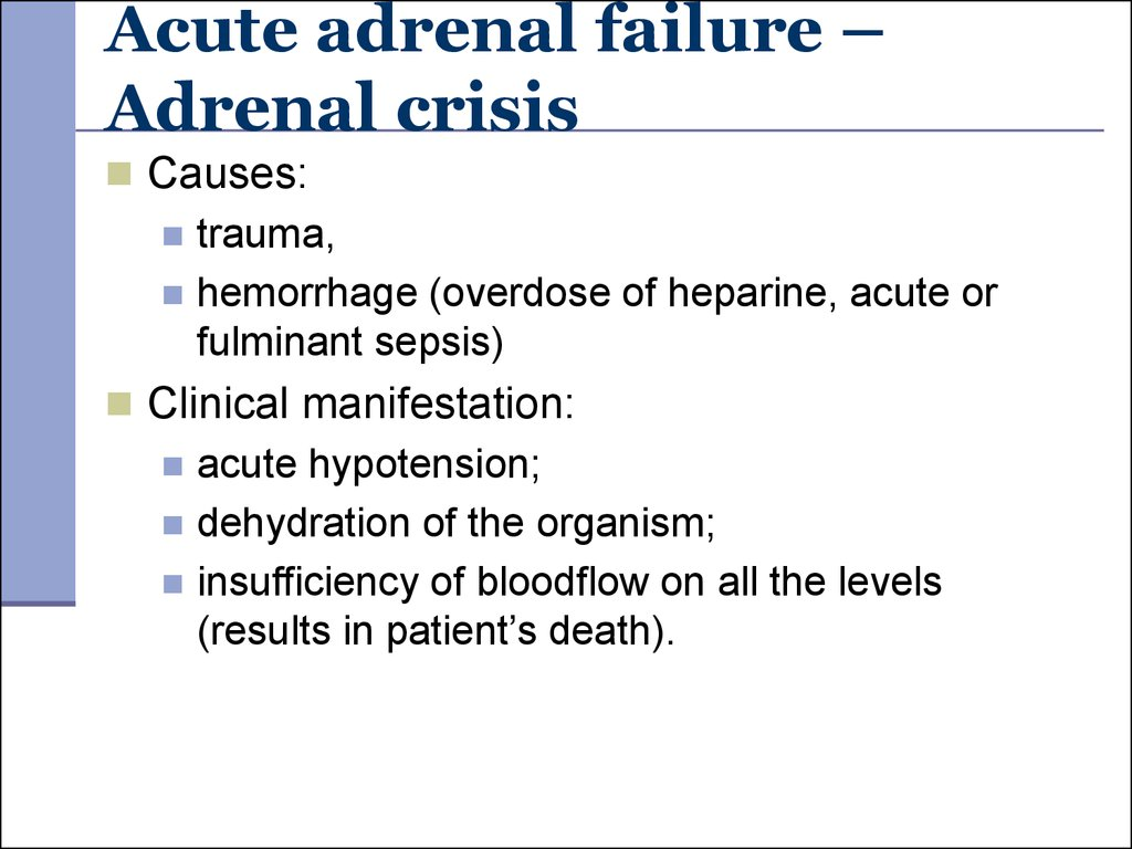 Acute adrenal failure – Adrenal crisis