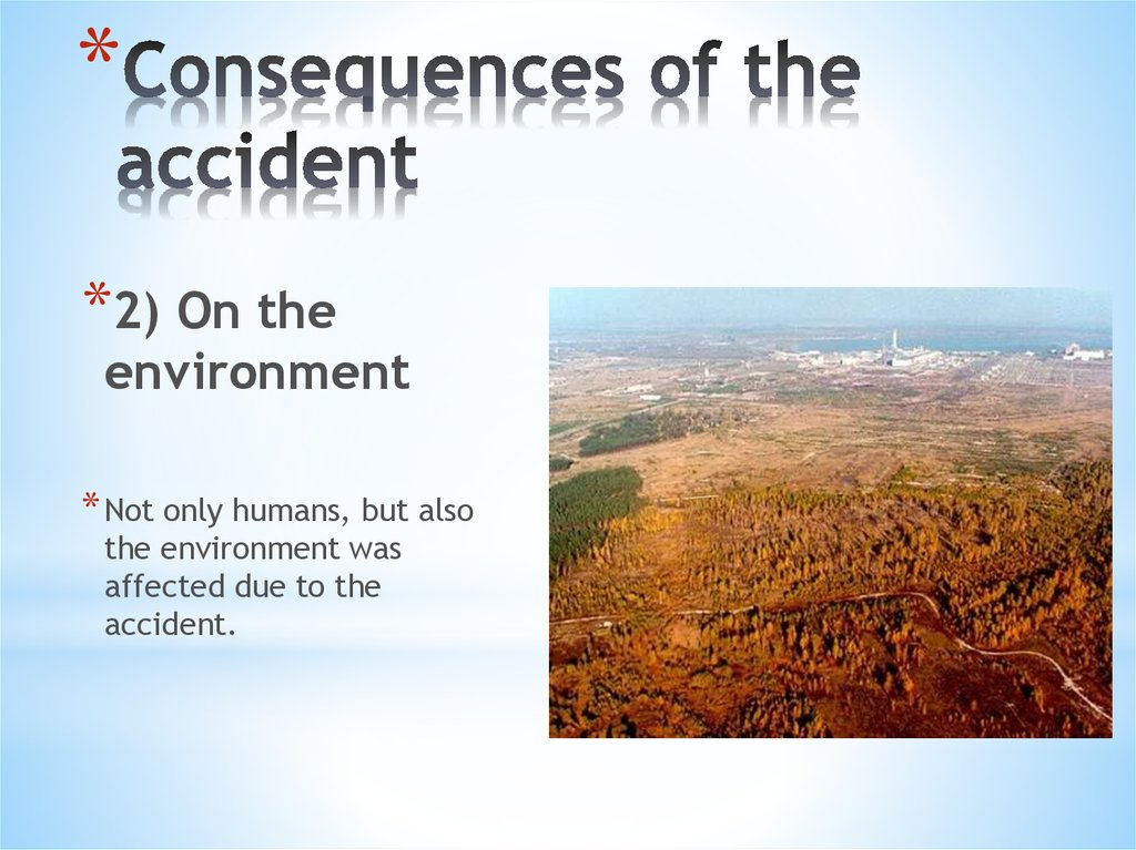 Consequences of the accident