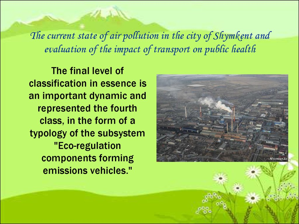 The current state of air pollution in the city of Shymkent and evaluation of the impact of transport on public health