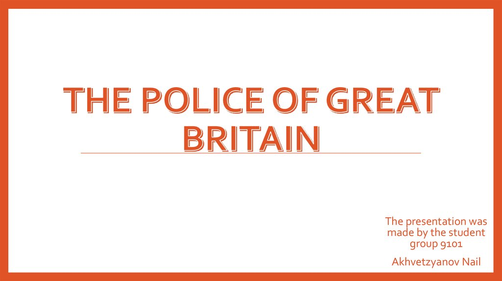 The Police of Great Britain