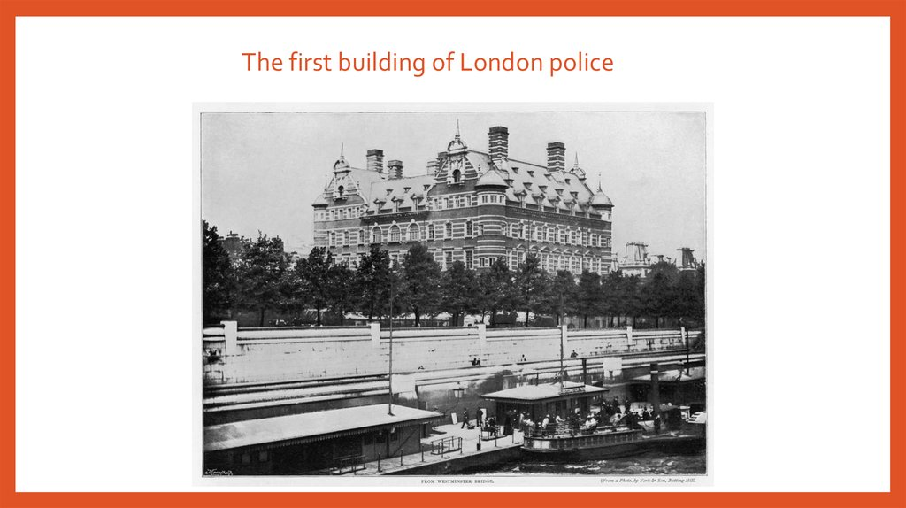 The first building of London police