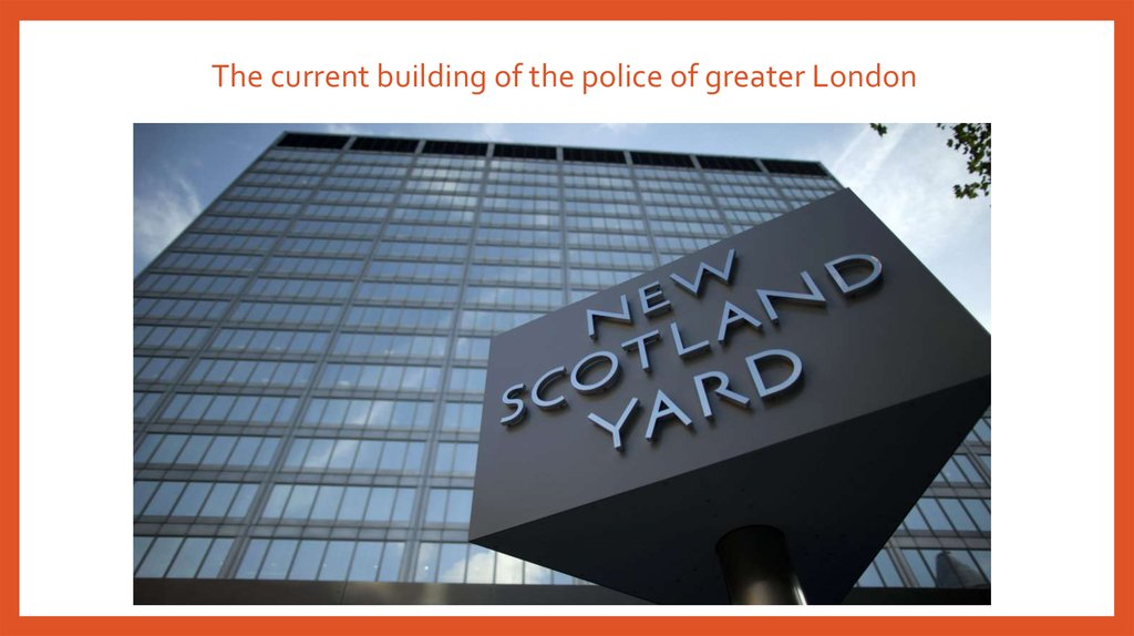 The current building of the police of greater London