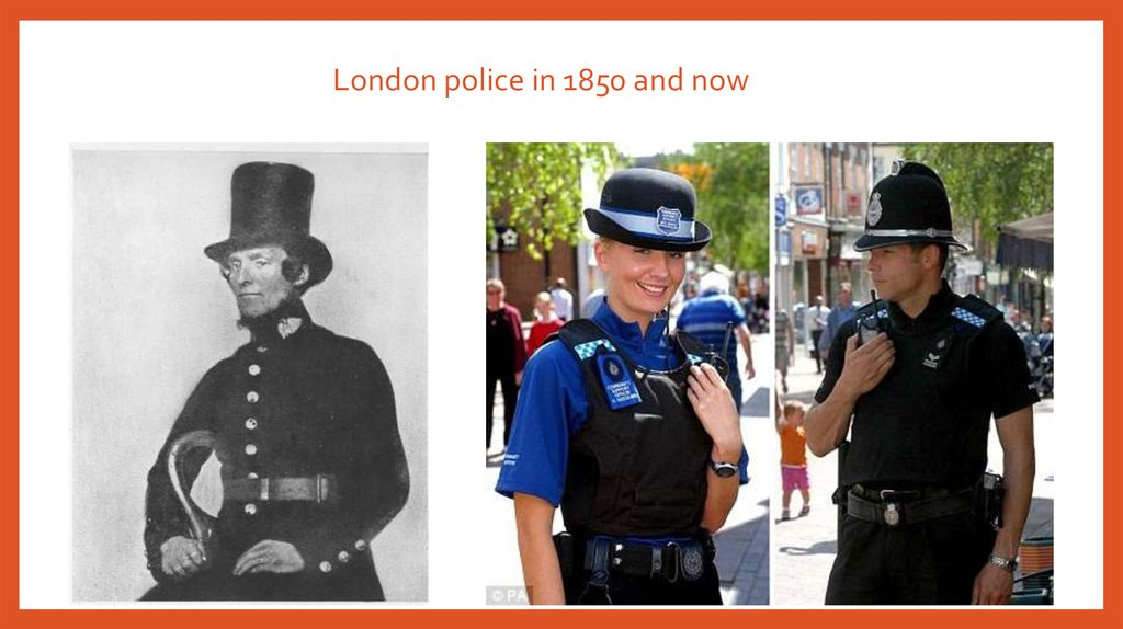 London police in 1850 and now