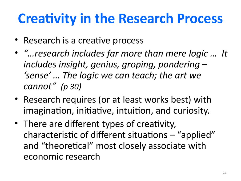 Creativity in the Research Process