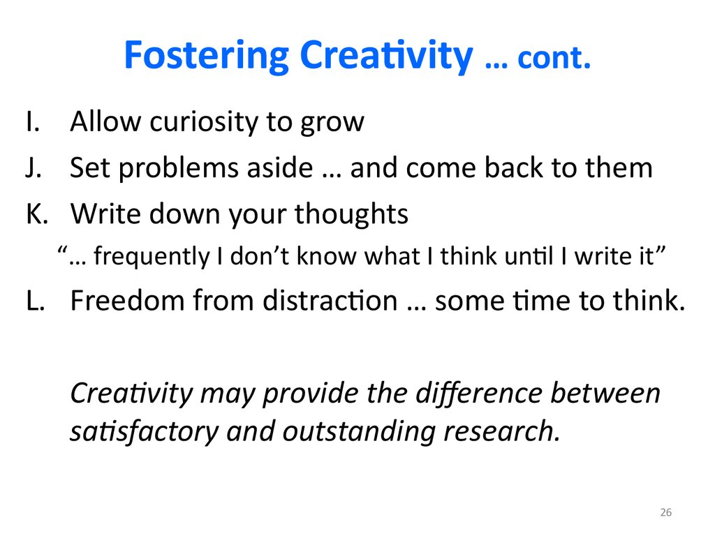 Fostering Creativity … cont.
