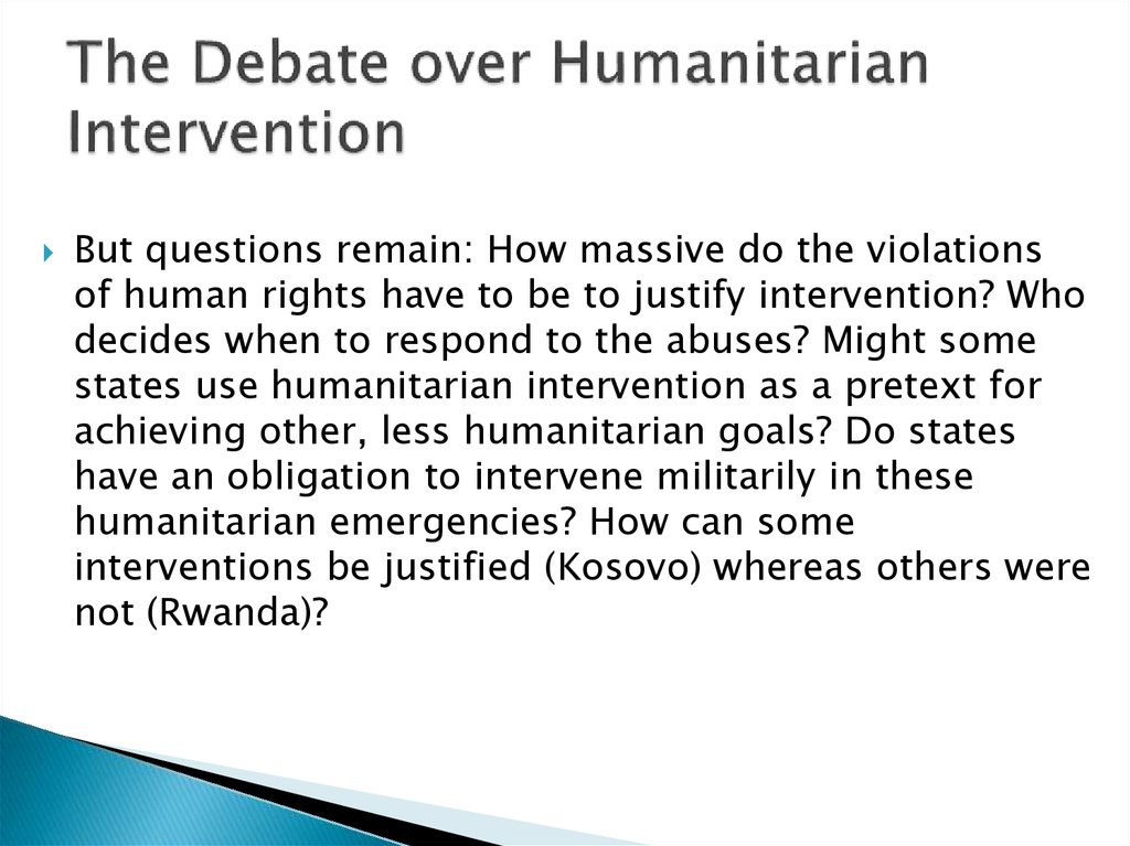The Debate over Humanitarian Intervention