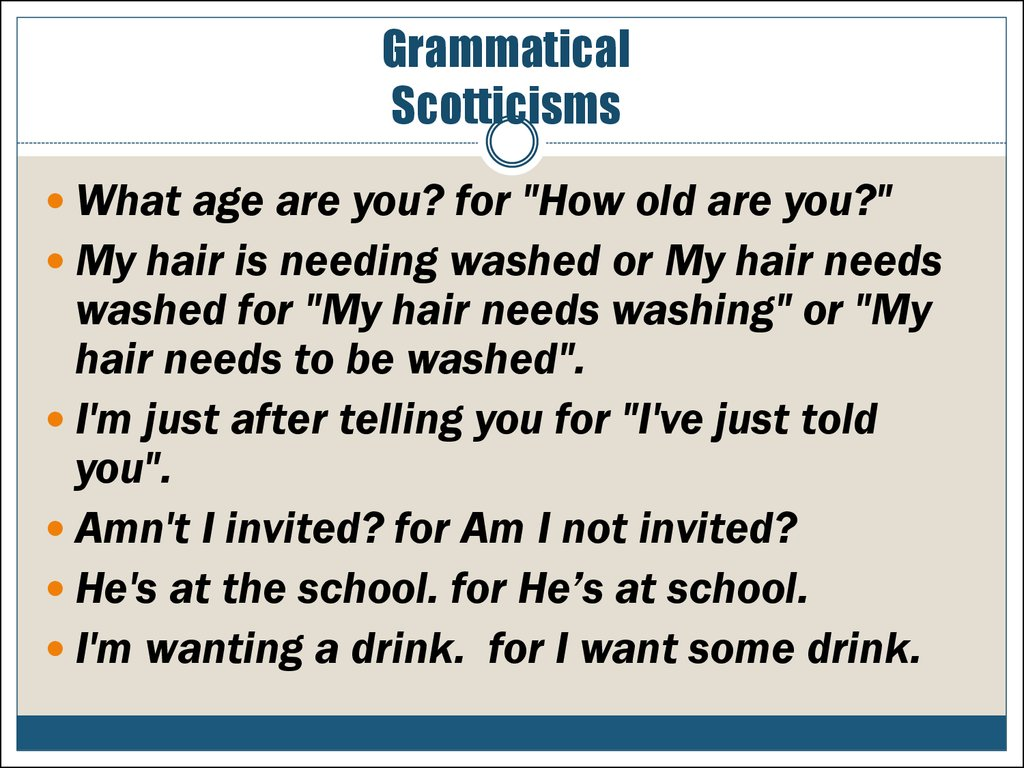 Grammatical Scotticisms