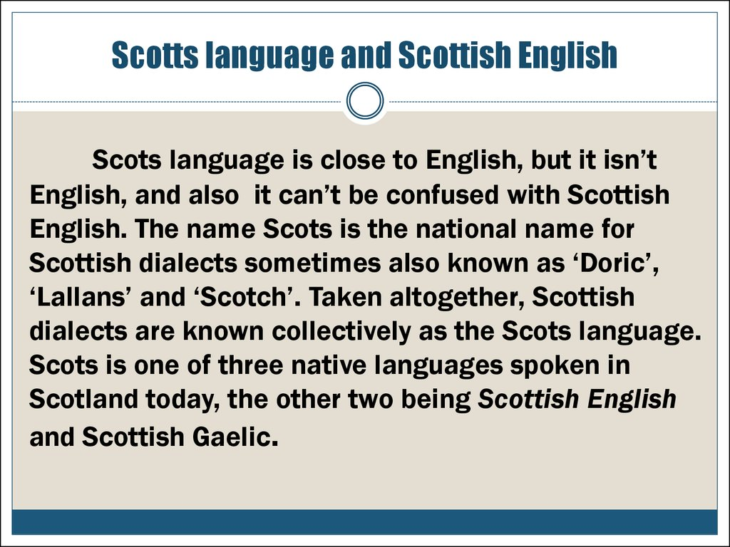 Scotts language and Scottish English