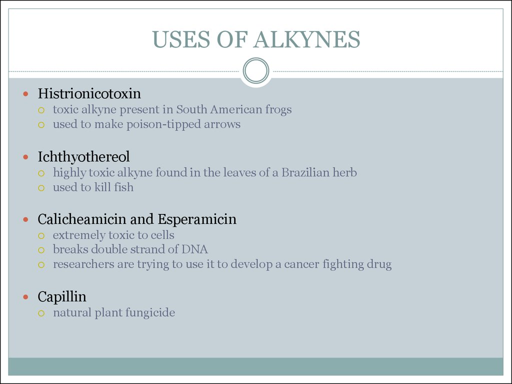 USES OF ALKYNES