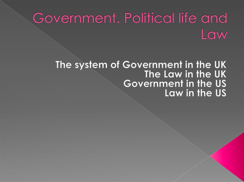 Government. Political life and Law