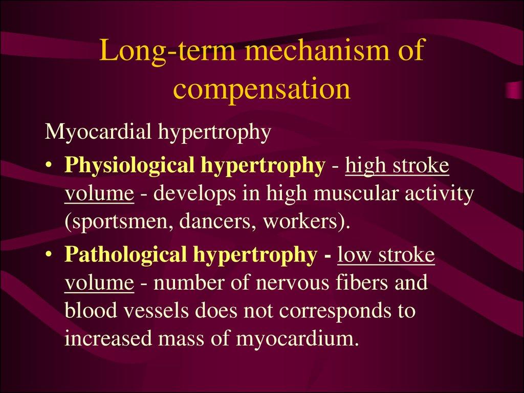 Long-term mechanism of compensation