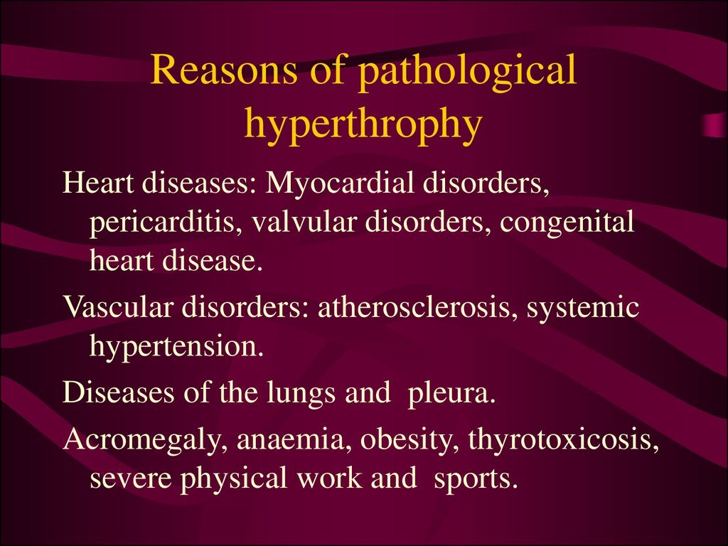 Reasons of pathological hyperthrophy