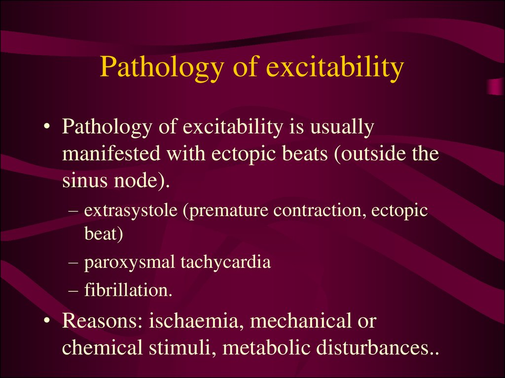 Pathology of excitability