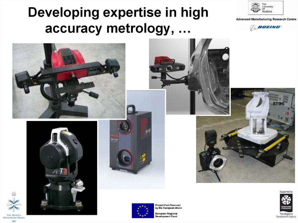 Developing expertise in high accuracy metrology, …
