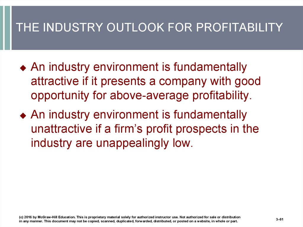 THE INDUSTRY OUTLOOK FOR PROFITABILITY