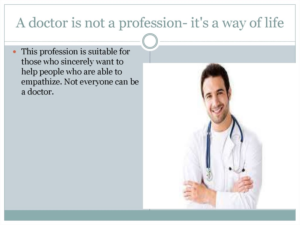 doctor as a profession essay My favourite profession is doctor essay click to continue self reliance by ralph waldo emerson read and find 5 examples of aphorisms in this text planning.