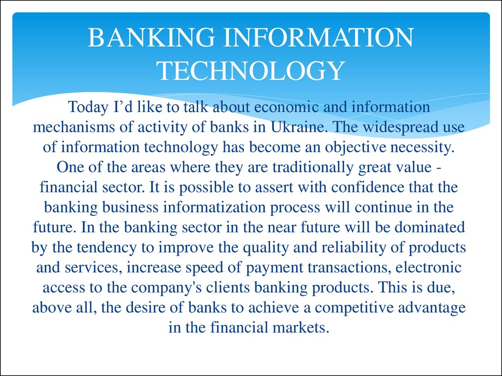 looking at the procedures of electronic banking information technology essay Mobile payments: risk, security and inclusive of all proper information, procedures presented by the particular systems or information technology.