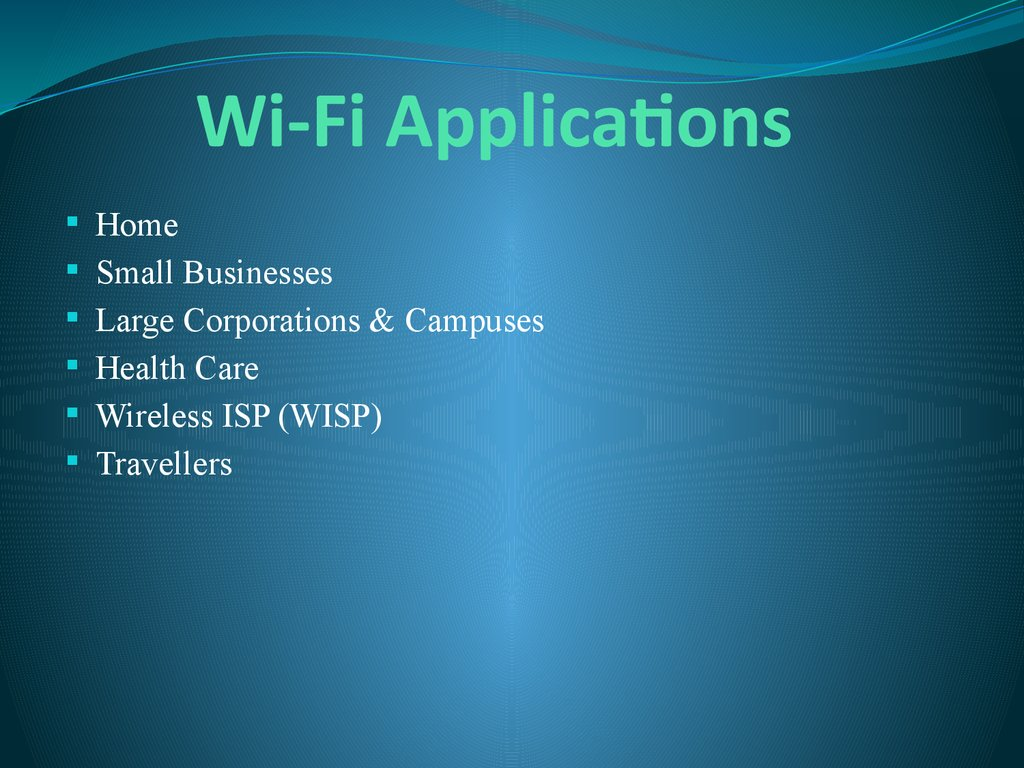 Wi-Fi Applications