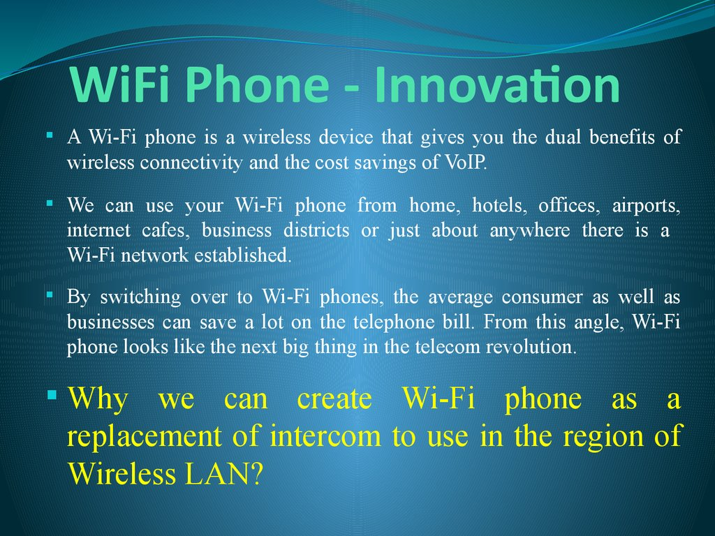 WiFi Phone - Innovation