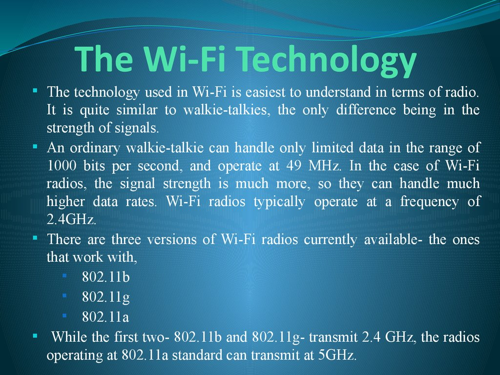 The Wi-Fi Technology