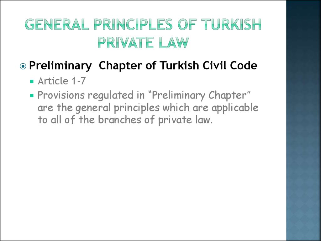 General prIncIples of TURKISH prIVATE law