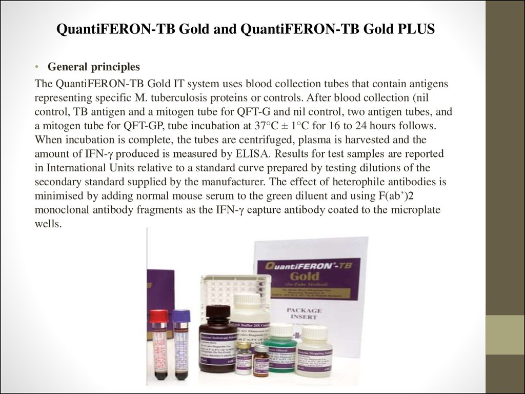 QuantiFERON-TB Gold and QuantiFERON-TB Gold PLUS