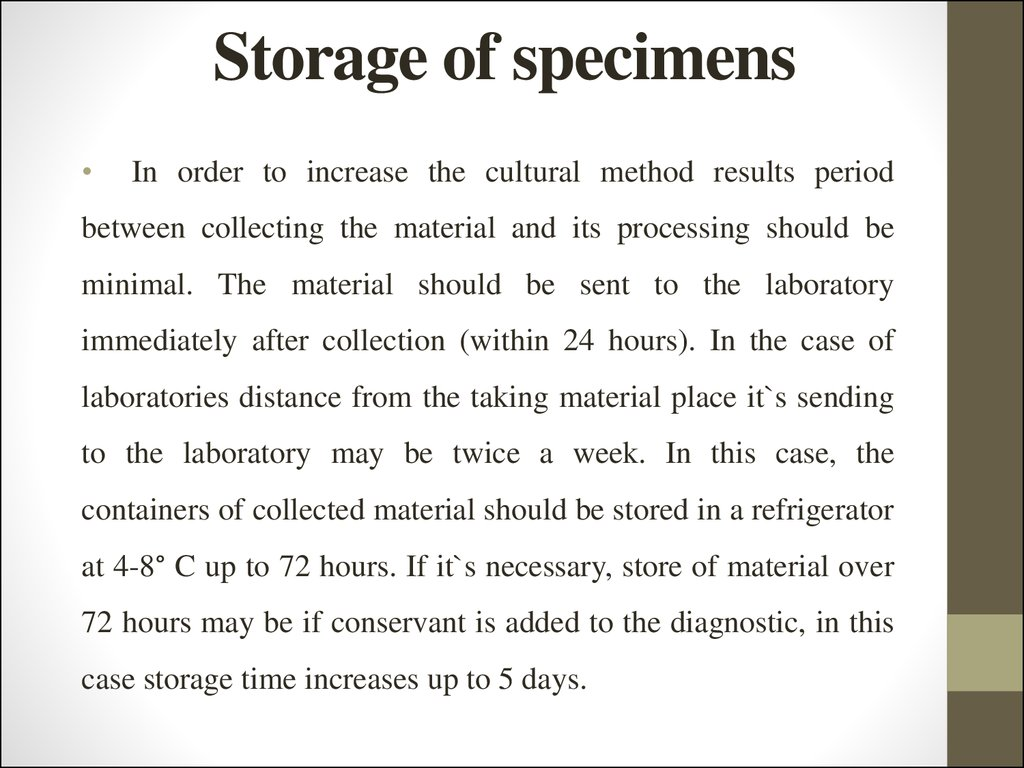 Storage of specimens