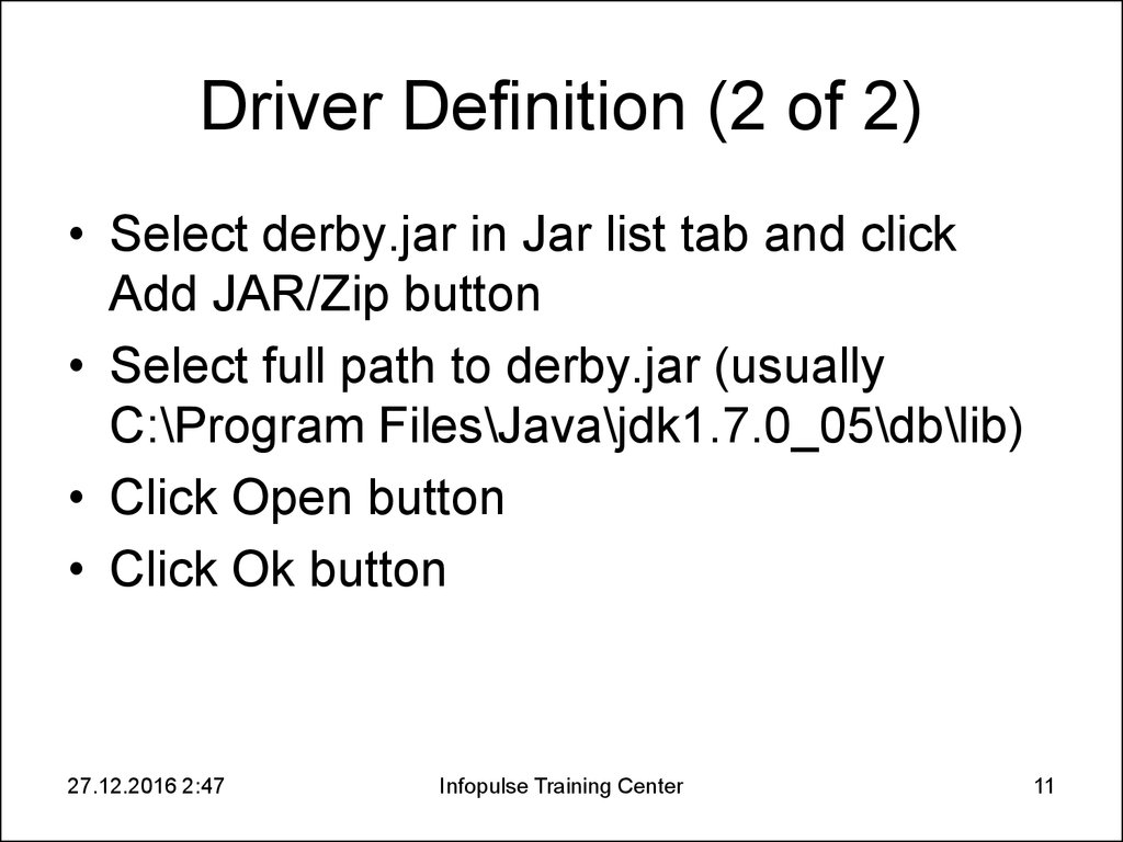 Driver Definition (2 of 2)