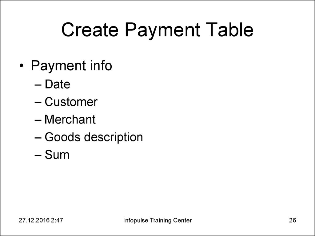Create Payment Table