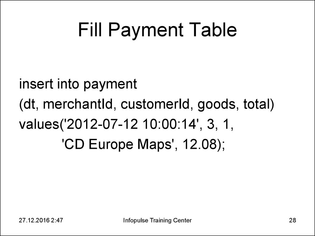 Fill Payment Table