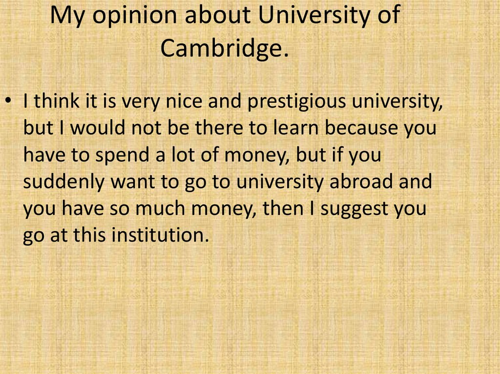 My opinion about University of Cambridge.