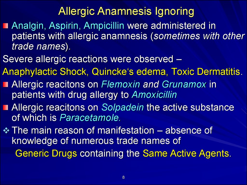 Allergic Anamnesis Ignoring
