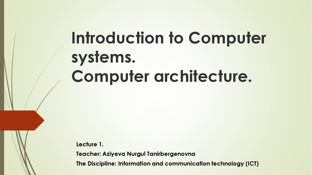 Introduction to Computer systems. Computer architecture.