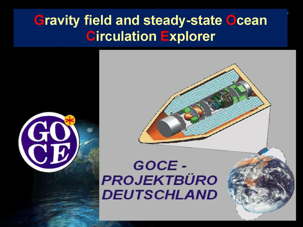 Gravity field and steady-state Ocean Circulation Explorer