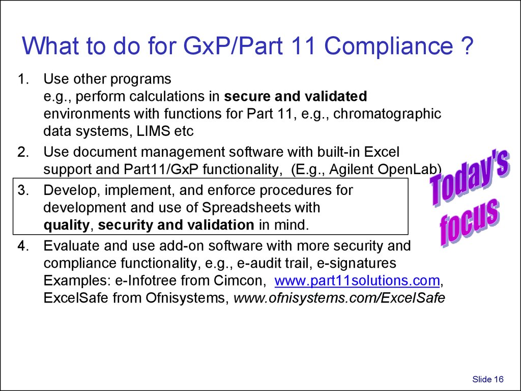 What to do for GxP/Part 11 Compliance ?