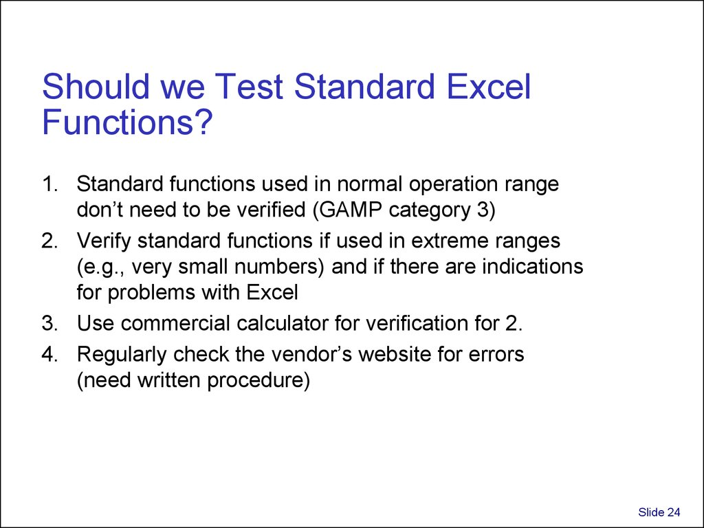Should we Test Standard Excel Functions?