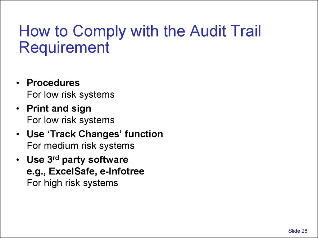 How to Comply with the Audit Trail Requirement