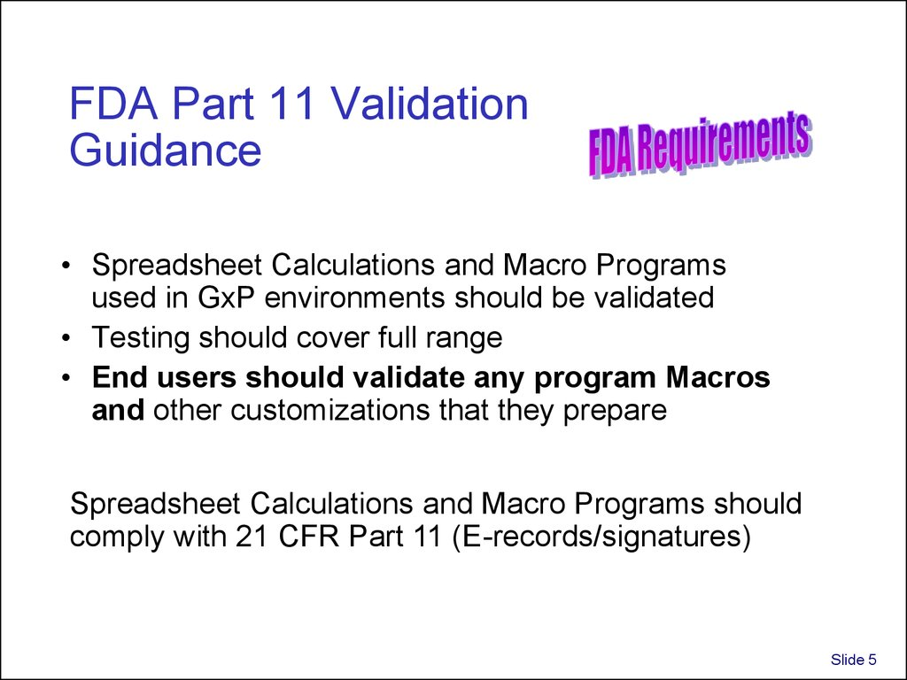 FDA Part 11 Validation Guidance