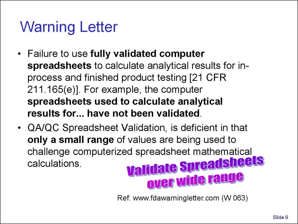 Validation and use of exce spreadsheets in regulated environments ...