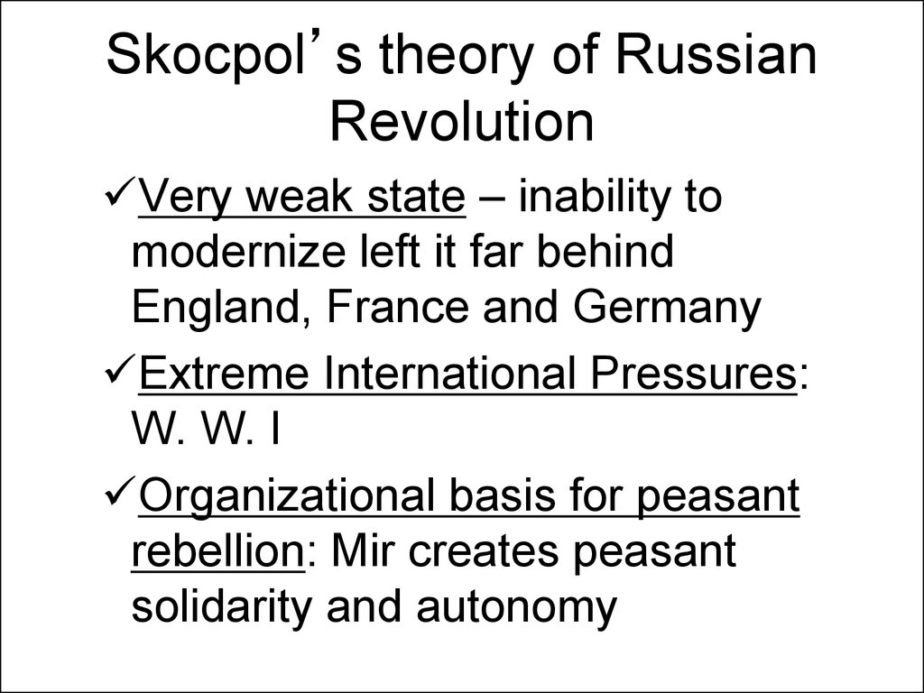 Skocpol's theory of Russian Revolution