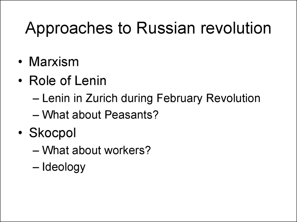 Approaches to Russian revolution