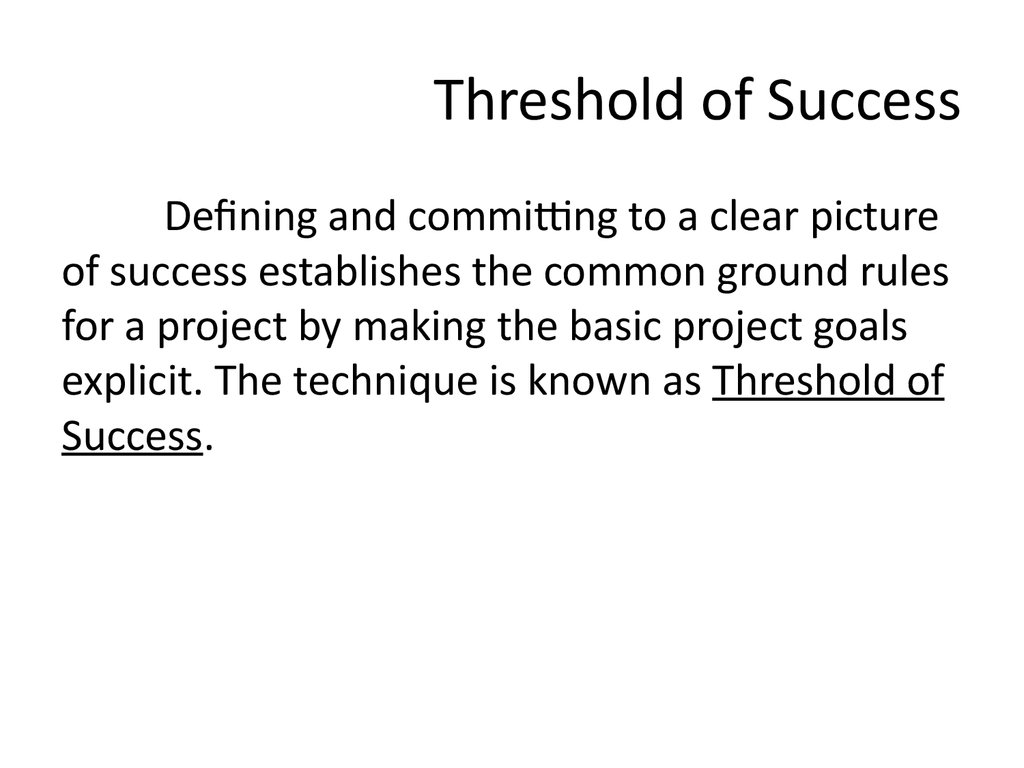 Threshold of Success