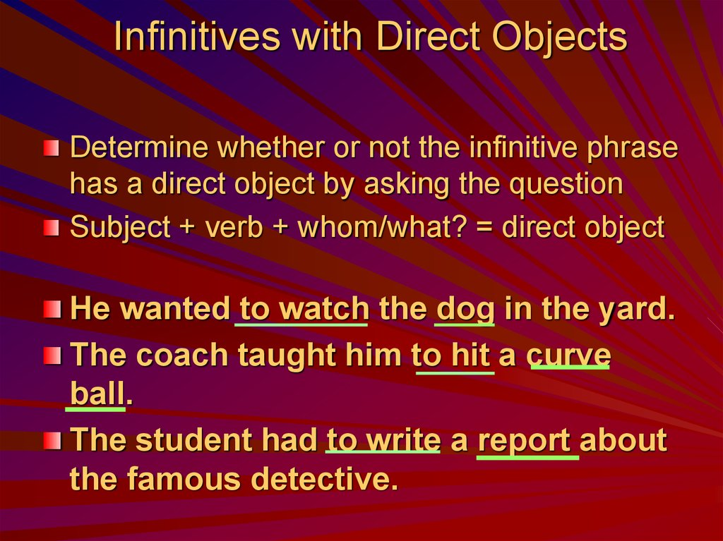 Infinitives with Direct Objects